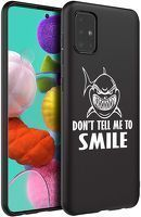 Husa Samsung A51 - Silicon Matte - Don't Tell Me To Smile 2